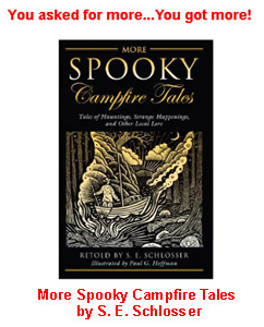 More Spooky Campfire Tales by S.E. Schlosser