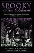 Spooky New Orleans by S.E. Schlosser
