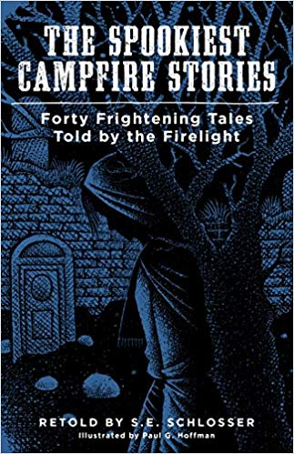 Spookiest Campfire Stories by S.E. Schlosser